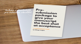 Pre-submission package to give your manuscript the best shot at acceptance